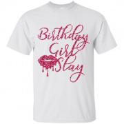 Birthday Girl Slay